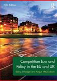 Competition Law and Policy in the EU and UK, MacCulloch, Angus and Rodger, Barry, 0415538831