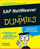 SAP NetWeaver for Dummies®, Dan Woods and Jeffrey Word, 0764568833