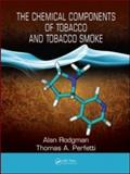 The Chemical Components of Tobacco and Tobacco Smoke, Perfetti, Thomas A. and Rodgman, Alan, 1420078836