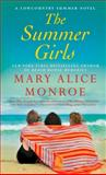 The Summer Girls, Mary Alice Monroe, 1476758832