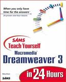Sams Teach Yourself Macromedia Dreamweaver 3 in 24 Hours, Howard Sams Staff and Bruce, Betsy, 0672318830