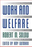 Work and Welfare, Solow, Robert M., 0691058830