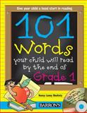 101 Words Your Child Will Read by the End of Grade 1, Nancy Laney Skultety, 0764178830