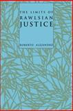 The Limits of Rawlsian Justice, Alejandro, Roberto, 0801868831