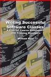 Writing Successful Software Classes, William Rice, 1411608836
