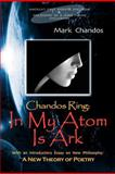 In My Atom Is Ark, Mark Chandos, 1479718831