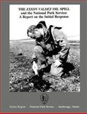The Exxon Valdez Oil Spill and the National Park Service, William Hanable and Carol Burkhart, 148251883X
