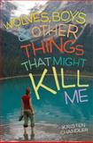 Wolves, Boys, and Other Things That Might Kill Me, Kristen Chandler, 0142418838