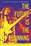 The Future Is the Beginning, Bob Marley, 0385518838