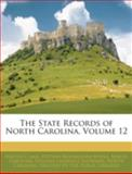The State Records of North Carolina, Walter Clark and Stephen Beauregard Weeks, 1144848830
