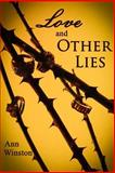 Love and Other Lies, Ann Winston, 1495238830