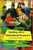 Teaching with a Multicultural Perspective : A Practical Guide, Davidman, Leonard and Davidman, Patricia T., 0321078837
