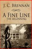 A Fine Line, Jc Brennan, 1477268839