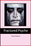 Fractured Psyche, Gwen Rickman, 1480138835