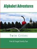 Alphabet Adventures, Megan Meuli, 1493798839