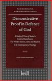 Demonstrative Proof in Defence of God : A Study of Titus of Bostra's Contra Manichaeos - The Work's Sources, Aims, and Relation to Its Contemporary Theology, Pedersen, Nils Arne, 9004138838