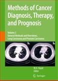 Methods of Cancer Diagnosis, Therapy and Prognosis : General Methods and Overviews, Lung Carcinoma and Prostate Carcinoma, , 9048178835