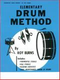 Drum Method : Elementary, Burns, Roy, 0089898834