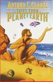 Tales from Planet Earth, Arthur C. Clarke, 0553348833