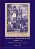 Charity and Poverty in England, C. 1680-1820 : Wild and Visionary Schemes, Lloyd, Sarah, 0719078830
