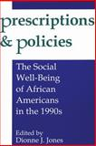 Prescriptions and Policies : The Social Well-Being of African Americans in the 1990s, , 0887388833