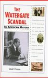 The Watergate Scandal in American History, David K. Fremon, 0894908839