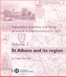 Population, Economy and Family Structure in Hertfordshire In 1851 - St. Albans and Its Region, Goose, Nigel, 0900458836