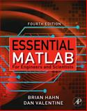 Essential Matlab for Engineers and Scientists, Hahn, Brian and Valentine, Dan, 0123748836