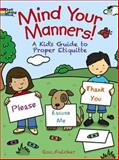 Mind Your Manners!, Roz Fulcher, 0486498832