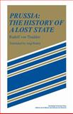 Prussia : The History of a Lost State, von Thadden, Rudolf, 0521108837