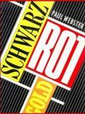 Schwarz Rot Gold, Paul Webster, 052127883X