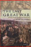 The Last Great War, Adrian Gregory, 0521728835