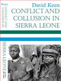 Conflict and Collusion in Sierra Leone, Keen, David, 085255883X