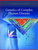 Genetics of Complex Human Diseases, , 0879698837