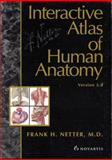 Interactive Atlas of Human Anatomy, Edwards, Robert D. and Magee, John, 0914168835