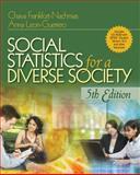 Social Statistics for a Diverse Society, Frankfort-Nachmias, Chava and Leon-Guerrero, Anna, 1412968836