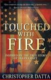 Touched with Fire, Christopher Datta, 1490498834