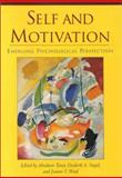 Self and Motivation : Emerging Psychological Perspectives, Abraham Tesser, Diederik A. Stapel, Joanne V. Wood, 1557988838