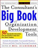 The Consultant's Big Book Organization Development Tools 9780071408837