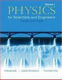Physics for Scientists and Engineers, Fishbane, Paul M. and Gasiorowicz, Stephen, 0131418831