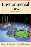 Environmental Law, Kubasek, Nancy K. and Silverman, Gary S., 013608883X
