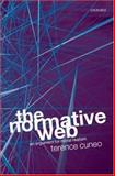 The Normative Web : An Argument for Moral Realism, Cuneo, Terence, 0199218838