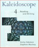 Kaleidoscope : Reading and Writing, Sökmen, Anita and Mackey, Daphne, 0395858836