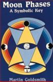 Moon Phases, Martin Goldsmith, 0914918834
