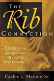 The Rib Connection, Carlos L. Malone, 0924748834