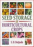 Seed Storage of Horticultural Crops, S.d. Doijode, 1560228830