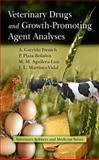 Veterinary Drugs and Growth-Promoting Agent Analyses, A. Garrido Frenich, P. Plaza-bolanos, M. M. Aguilera-luiz, J. L. Martinez-vidal, 160876883X