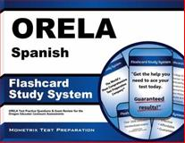 ORELA Spanish Flashcard Study System : ORELA Test Practice Questions and Exam Review for the Oregon Educator Licensure Assessments, ORELA Exam Secrets Test Prep Team, 1627338837