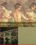 Roman Art : Romulus to Constantine, Ramage, Nancy H. and Ramage, Andrew, 0130278831