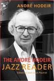 The Andre Hodeir Jazz Reader, , 0472068830